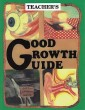 Grade 4 Health - Good Growth Guide - Teacher's Edition