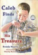 "Caleb Finds His Treasure (Book 3) - ""Manners Are Homemade Series"""
