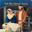 Tell Me About Jesus (board book)