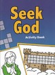 Seek God - [Mary Currier Mini Activity Book]