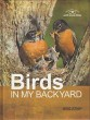 "Birds in My Backyard - ""Nature Discoveries with Uncle Mike Series"""
