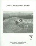 "Grade 5 Science ""God's Wonderful World"" Tests"