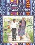 A Cane for Grandmother
