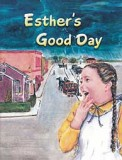 Esther's Good Day