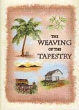 The Weaving of the Tapestry