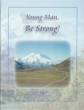 Young Man, Be Strong! - Study Guide