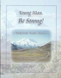 Young Man, Be Strong! - Study Guide Teacher's Edition