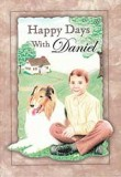 Happy Days With Daniel