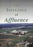 The Influence of Affluence