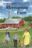 The Little Moores of Merrispring Farm