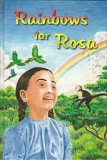 Rainbows for Rosa