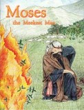 Moses, the Meekest Man - [Bible People Series]