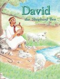David, the Shepherd Boy - [Bible People Series]