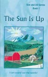 "The Sun Is Up (Book 1) - ""Don and Jill Series"""