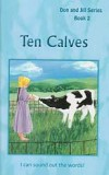 "Ten Calves (Book 2) - ""Don and Jill Series"""