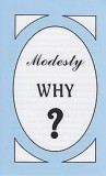 Tract [B] - Modesty—Why?