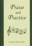 Praise and Practice: Christian Music Reader