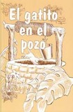 El gatito en el pozo [Kitten in the Well]
