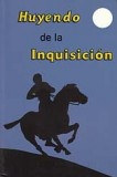 Huyendo de la Inquisición [Thrilling Escapes by Night]