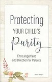 Protecting Your Child's Purity