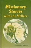Missionary Stories with the Millers (hardcover)