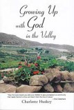 Growing Up with God in the Valley - [Hightower Book Series]