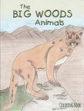 The Big Woods Animals - Coloring Book