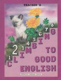 Grade 2 Climbing to Good English - Teacher's Edition