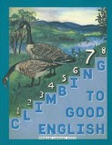 Grade 7 Climbing to Good English - Pupil Workbook