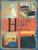 Grade 3 Health - Healthy Happy Habits