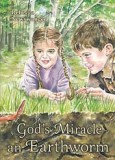 God's Miracle—an Earthworm