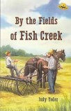 "DISCOUNT - A - By the Fields of Fish Creek (Book 2) - ""Little Eli Series"""