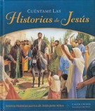 Cuentame las historias de Jesus [Tell Me the Stories of Jesus]