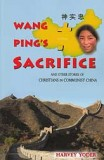 Wang Ping's Sacrifice and Other Stories