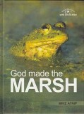 "God Made the Marsh - ""Nature Discoveries with Uncle Mike Series"""