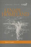 "Lenape Homeland (Volume 1) - ""The Conquest Series"""
