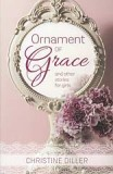 CLEARANCE - Ornament of Grace and other stories for girls