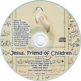 Jesus, Friend of Children - New Testament Bible Stories and Songs - Audio CD