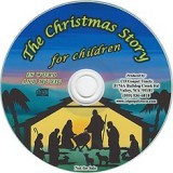 The Christmas Story for Children in Word and Music - Audio CD